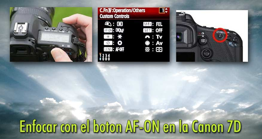 back button, AF-ON, canon 7d, enfocar con boton trasero, configurar 7D